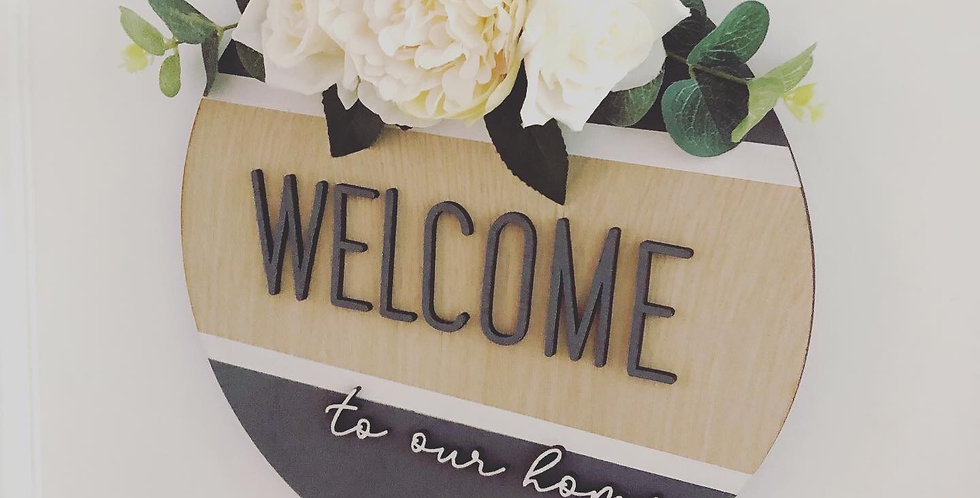 Welcome To Our Home Grey / White Sign