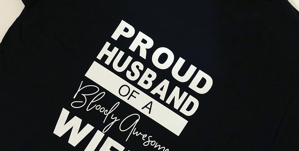 Proud Husband Humour T Shirt