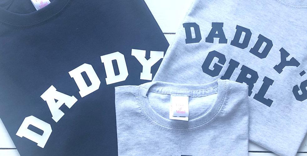 Daddy / Dad / Daddy's Girl T Shirt