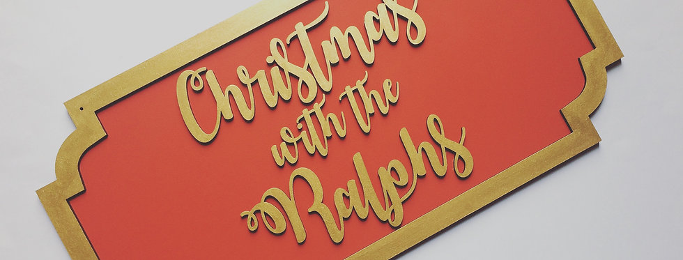 'Christmas with the...' Family Sign