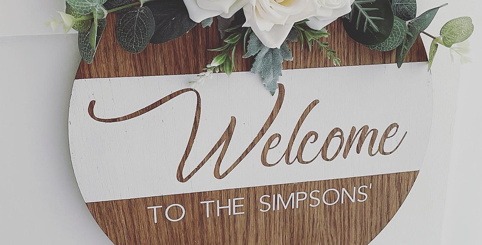 Dark Wood Family Welcome Sign