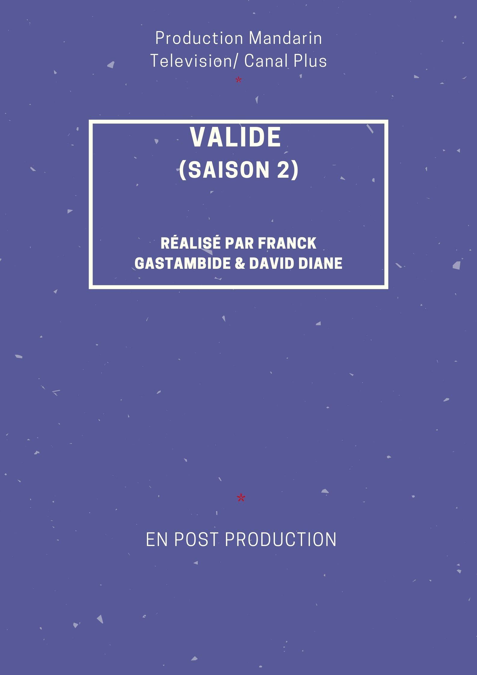 VALIDE SAISON 2