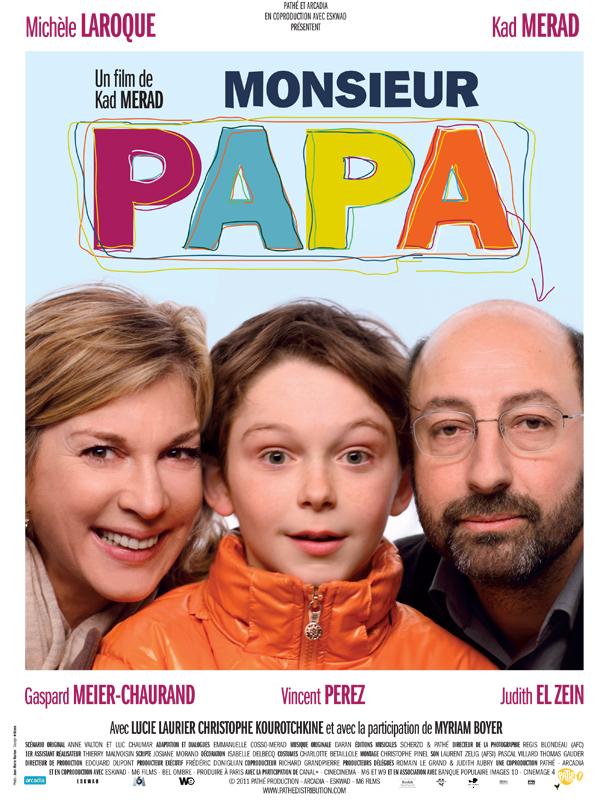Monsieur Papa - 01/06/2011