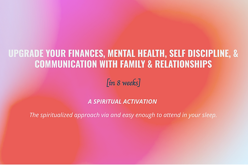 Week 2 Spiritual Activation - Financial Activation