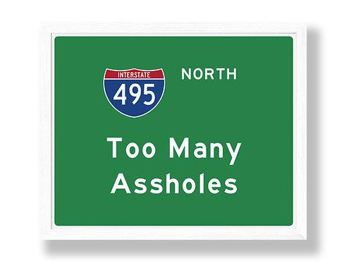 "I-425 Highway Sign Parody ""Too Many Assholes"""