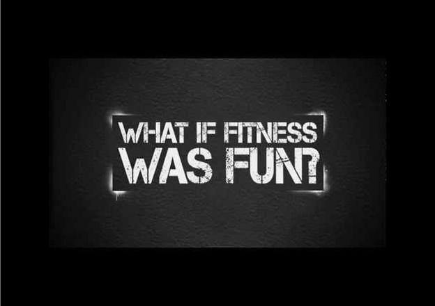 What if fitness was fun