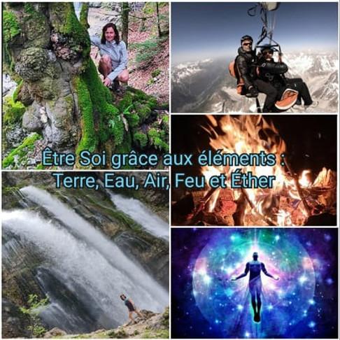Etre Soi grâce aux éléments: Terre, Eau, Air, Feu et Ether