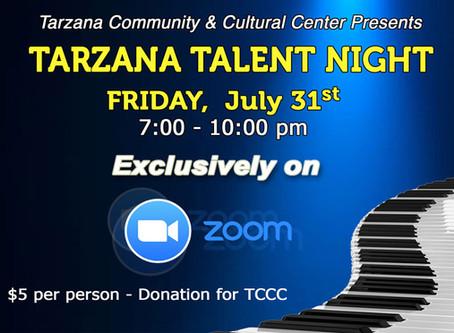 Tarzana Talent Night on July 31st Via Zoom!