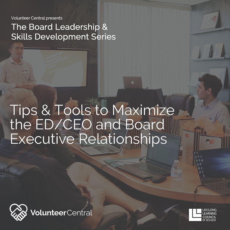 Tips & Tools to Maximize the ED/CEO and Board Executive Relationships