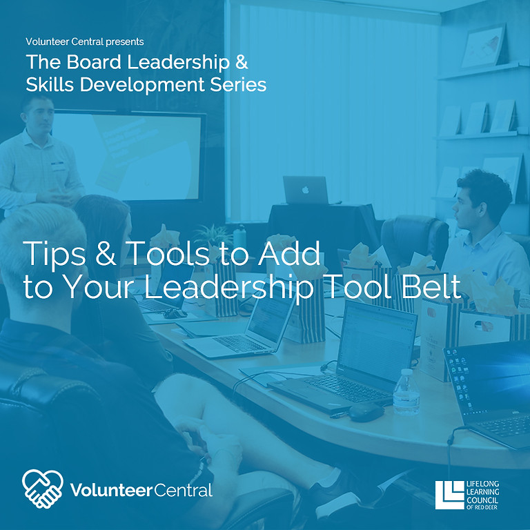 Tips & Tools to Add to Your Leadership Tool Belt