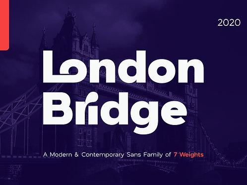 London Bridge - Modern Sans Family