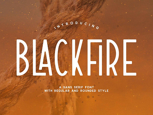 Blackfire – Sans Serif Font With Regular And Rounded Style