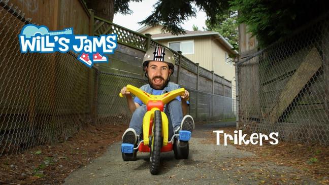 Will's Jams - Trikers