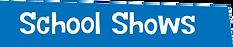 SchoolShows.png