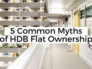 5 Common Myths of HDB Flat Ownership