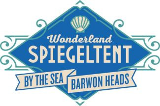 Wonderland Spiegeltent Coming To Barwon Heads!
