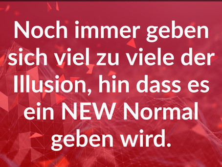 kein new normal!