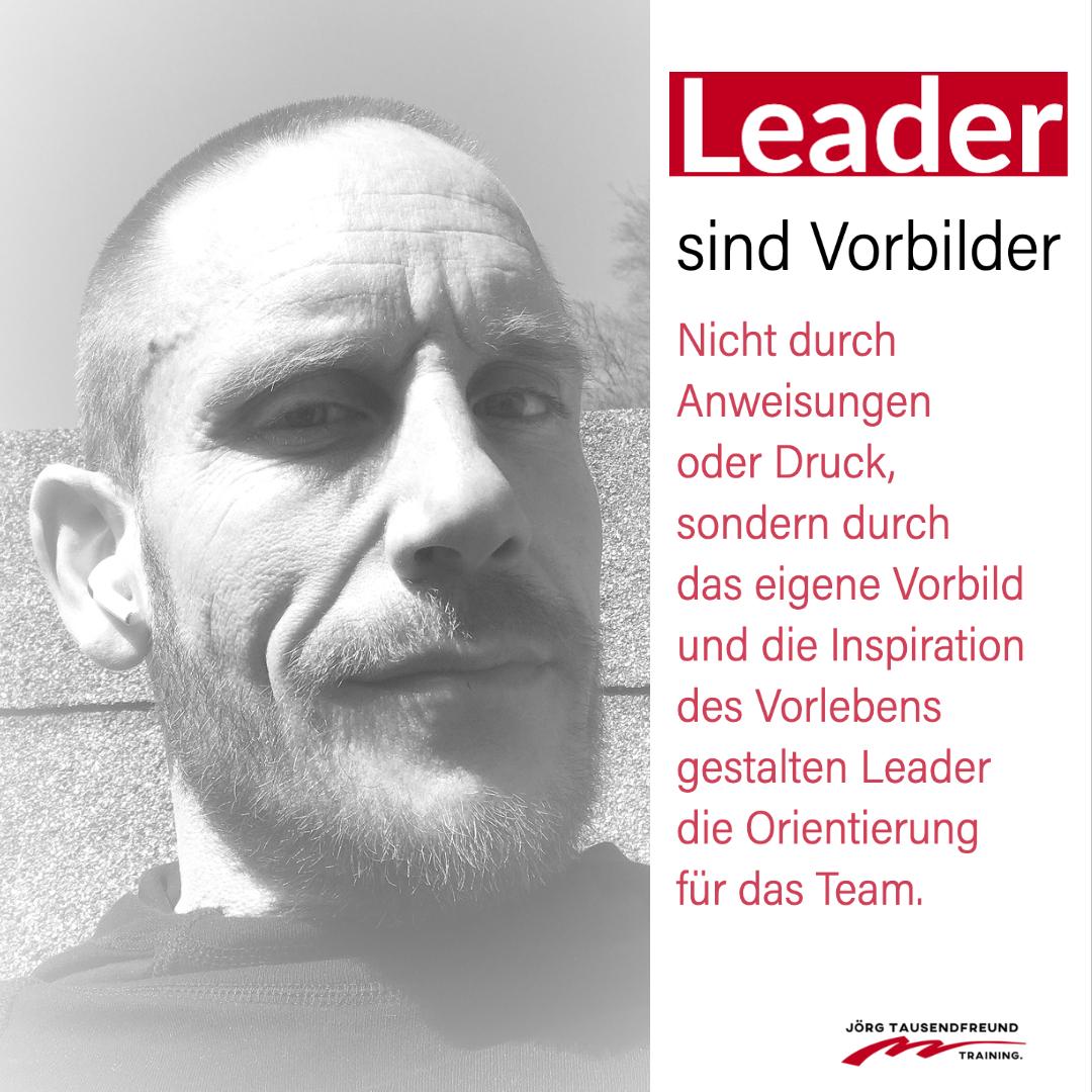 Leader sind Vorbilder