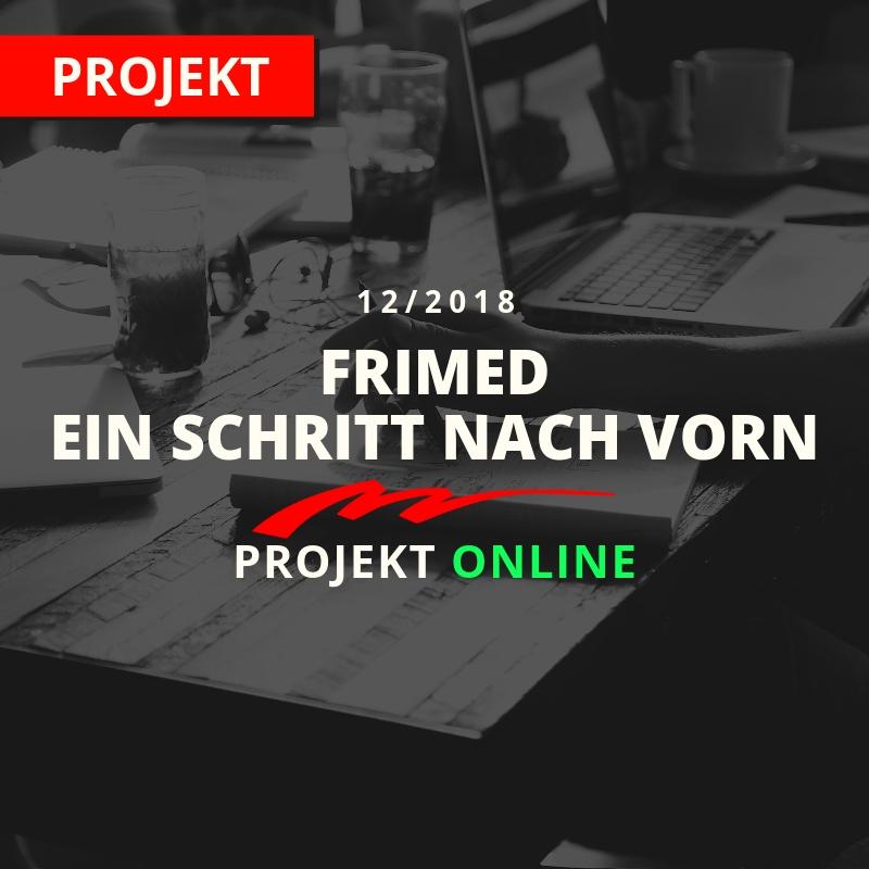 Frimed-Ein Schritt nach vorn