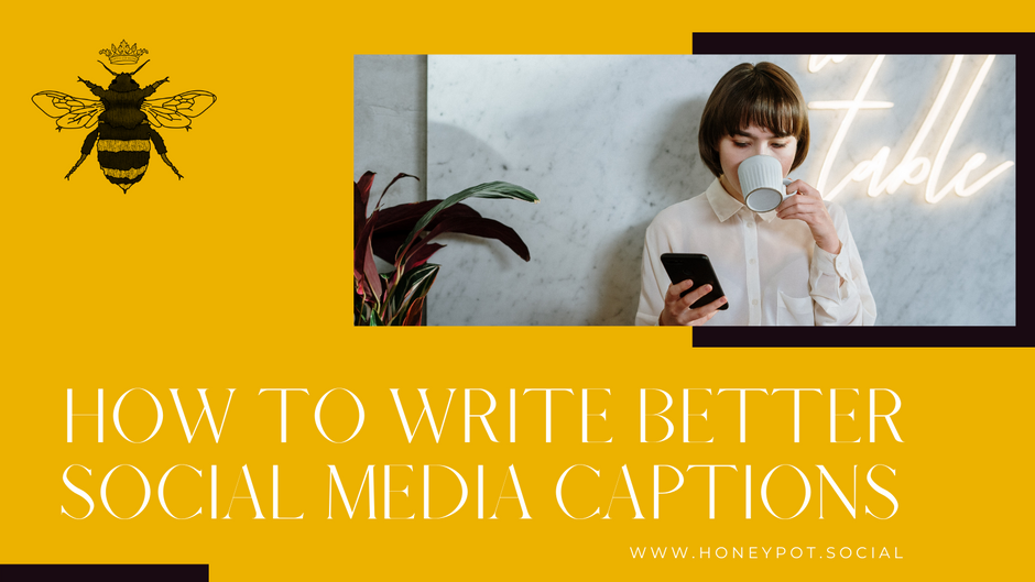 How to Write Better Social Media Captions