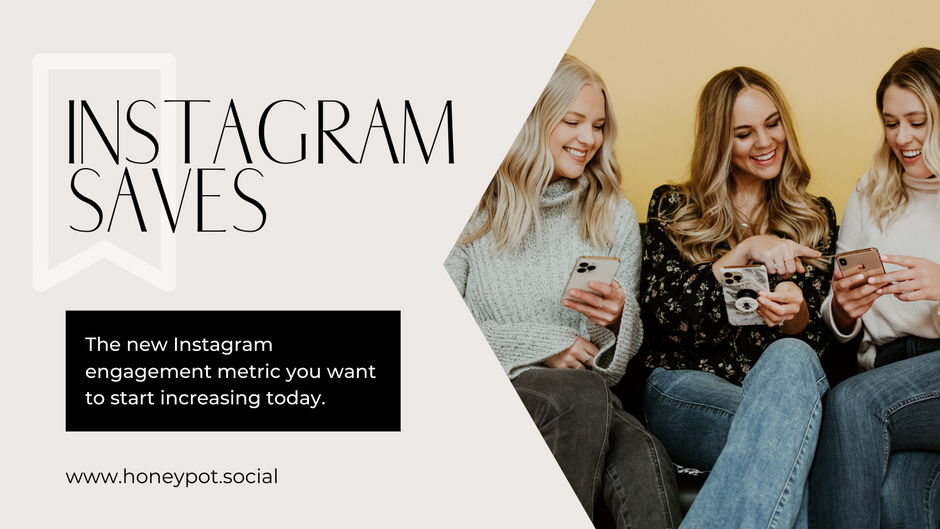 Saves are the New Instagram Engagement Metric You Want to Start Increasing Today