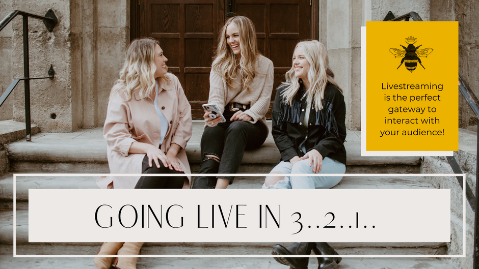 Going Live in 3..2..1.. Livestreaming is the perfect gateway to interact with your audience!