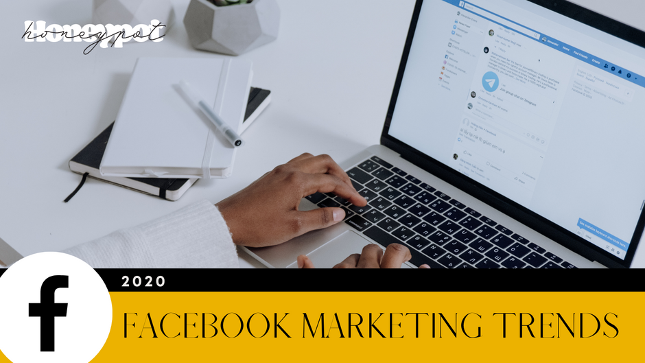 2020 Facebook Marketing Trends