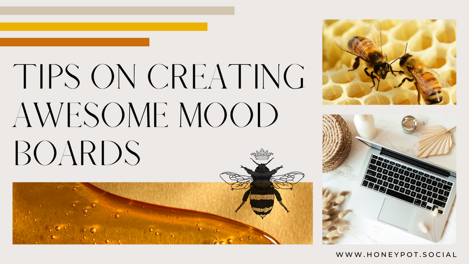 Tips for Creating Awesome Mood Boards
