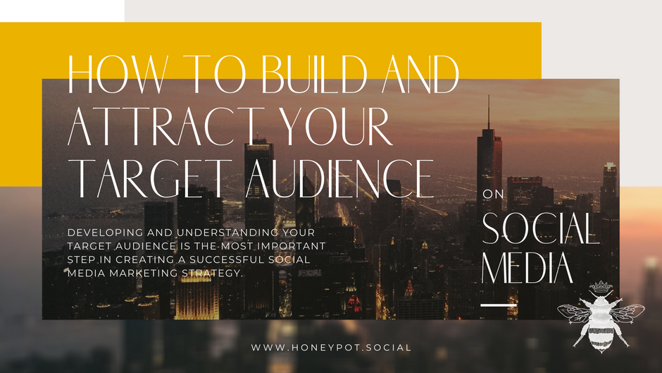 How to Build and Attract Your Target Audience on Social Media