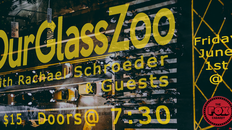 OurGlassZoo welcomes summer with a special performance at the FOX Cabaret (2321 Main street) on Frid