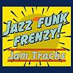 Jazz Funk Frenzy!