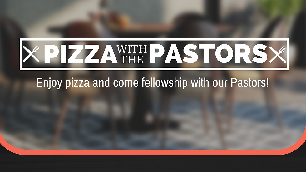 PIZZA WITH THE PASTORS 2021 screens.png