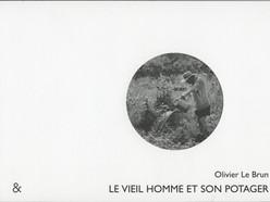 PARUTION DE 'LE VIEIL HOMME ET SON POTAGER'