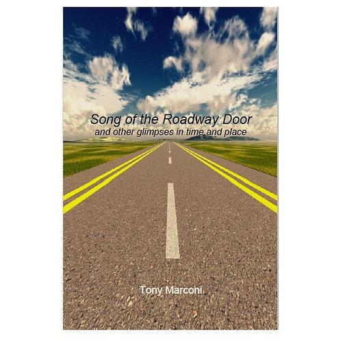 Song of the Roadway Door