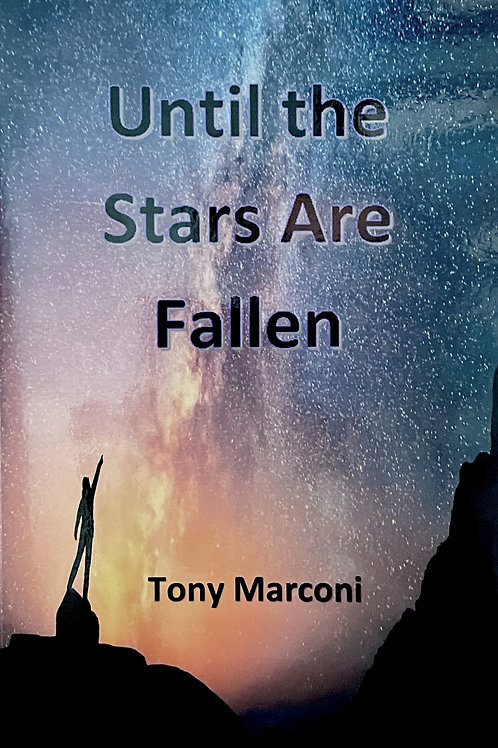 Until the Stars Are Fallen