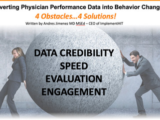 Converting physician performance data into behavior change...4 obstacles...4 solutions...Part 1: Dat