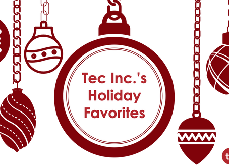Tec Inc. staffers share their holiday season favorites