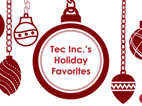 Tec Inc. staffers share their holiday season favorites