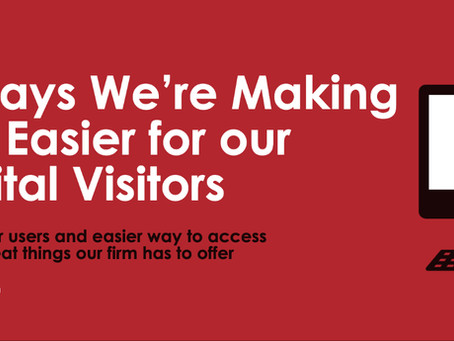 5 Ways We're Making Life Easier for our Digital Visitors