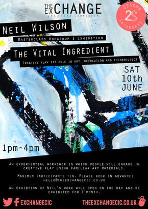 June 2S - Neil Wilson: The Vital Ingredient