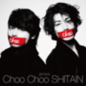 JINTAKA 赤西仁 山田孝之 Choo Choo SHITAIN