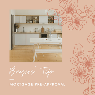 Sept 14 - Buyers' Tip - Mortgage Pre-Approval