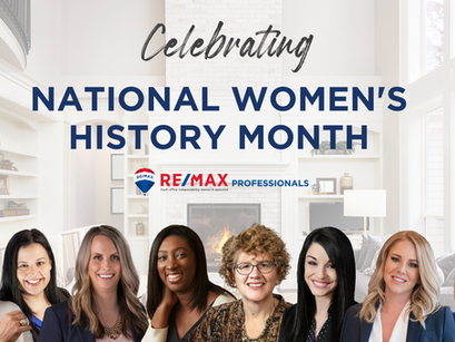 Celebrating National Women's History Month at RE/MAX Professionals