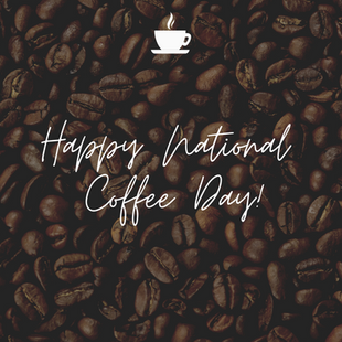 Sept. 29 - National Coffee Day