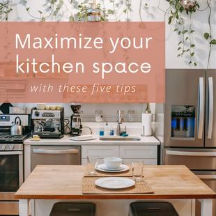 Sept 3 - Maximize your kitchen space