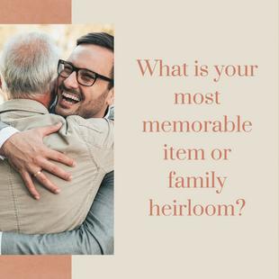 Sept 23 - Memorable item or family heirloom
