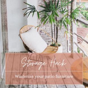 Sept 26 - Storage Hack: Winterize your patio storage