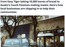 From Easy Tiger baking 10,000 loaves of bread to Austin's Couch Potatoes making masks: Here's how local business are chipping in to help thier communities
