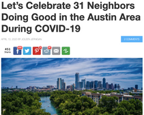 Let's Celebrate 31 Neighbors Doing Good in the Austin Area During COVID-19