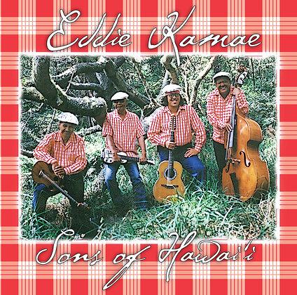Eddie Kamae Sons of Hawaiʻi